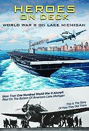 Heroes on Deck: World War II on Lake Michigan Poster