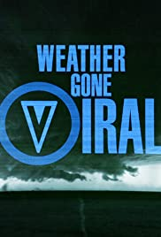 Weather Gone Viral Poster