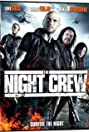 The Night Crew (2015) Poster