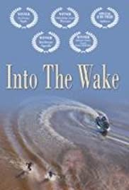 Into the Wake Poster