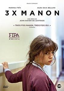 Must watch action movies 2016 3xManon by Jean-Xavier de Lestrade [1020p]
