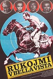 Rukojmí v Bella Vista Poster