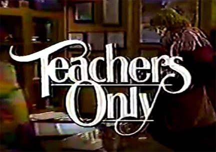 Teachers Only (1982)