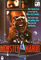 Police Story: Monster Manor