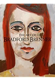 The Art of Bradford Brenner