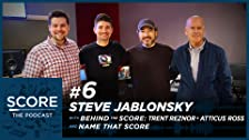 Steve Jablonsky, Behind the Score: Trent Reznor & Atticus Ross e Name That Score