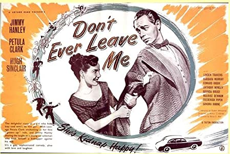 Latest movies videos download Don't Ever Leave Me [mp4]