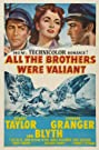 All the Brothers Were Valiant (1953) Poster