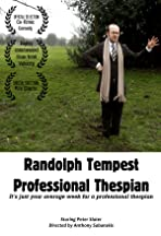 Randolph Tempest: Professional Thespian