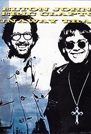 Elton John & Eric Clapton: Runaway Train Poster