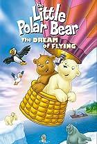 Der kleine Eisbär - Neue Abenteuer, neue Freunde 2