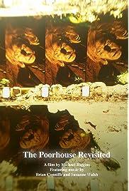 The Poorhouse Revisited (2011) film en francais gratuit