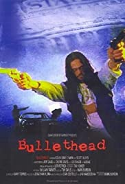 Bullethead (2002) starring Colin Gray O'Hara on DVD on DVD