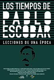 Los Tiempos de Pablo Escobar Poster