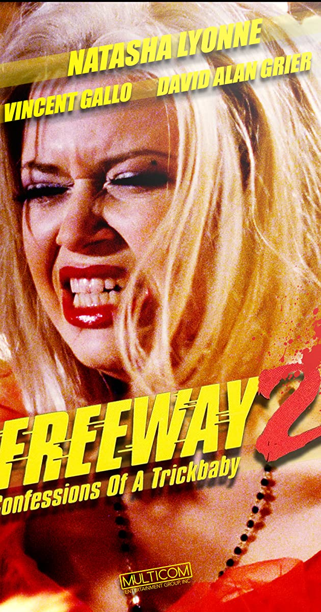 Subtitle of Freeway II: Confessions of a Trickbaby