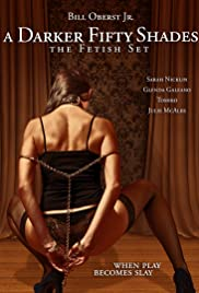 A Darker Fifty Shades: The Fetish Set Poster