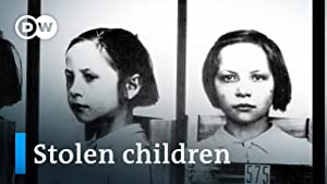 Stolen Children - The kidnapping campaign of Nazi Germany
