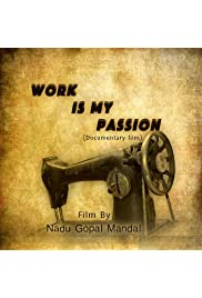 Work Is My Passion