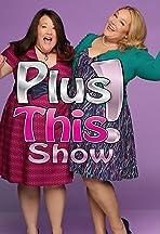 PlusThis! Show