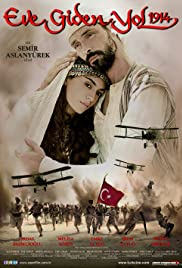 Eve giden yol 1914(2006) Poster - Movie Forum, Cast, Reviews