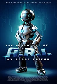 Primary photo for The Adventure of A.R.I.: My Robot Friend