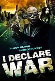 I Declare War (2014)