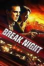 Break Night (2017) Poster