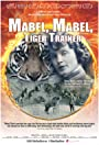 Mabel, Mabel, Tiger Trainer