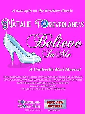 Believe in Me: A Cinderella Mini Musical
