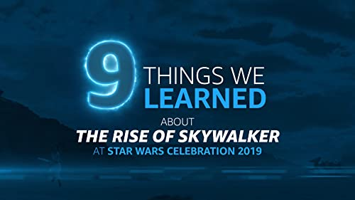 9 Things We Learned About 'The Rise of Skywalker' at Star Wars Celebration 2019