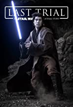 Last Trial: A Star Wars Collateral Story