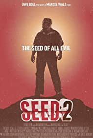 Seed 2 (2014) Poster - Movie Forum, Cast, Reviews