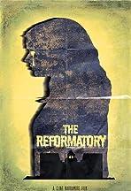 The Reformatory