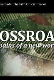 Crossroads: Labor Pains of a New Worldview Poster