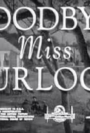 Goodbye, Miss Turlock Poster
