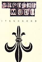Depeche Mode: It's No Good