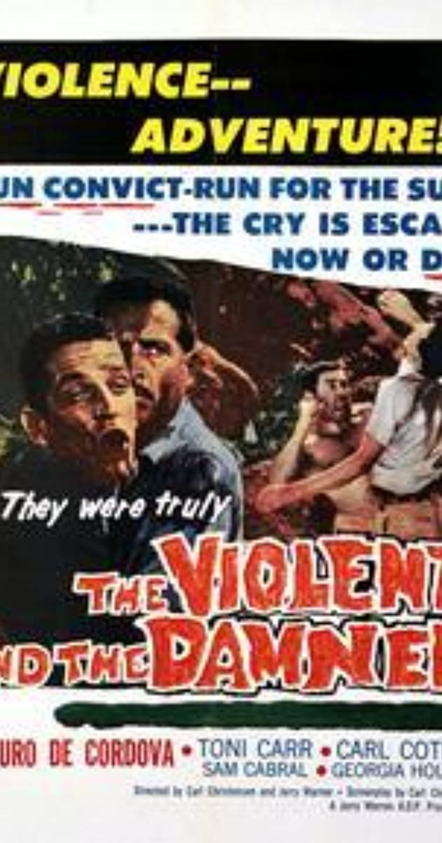 The Violent and the Damned (1962) - IMDb