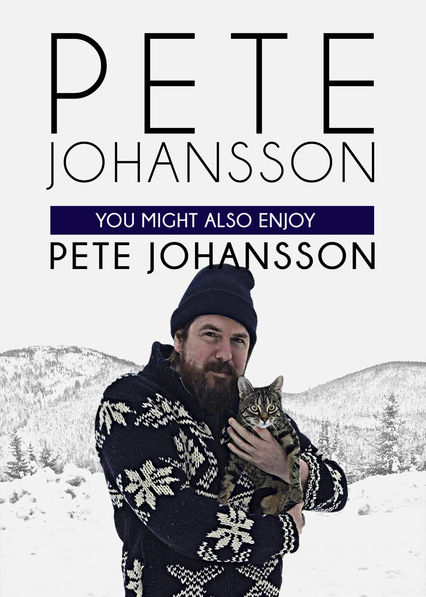 Image Pete Johansson: You Might Also Enjoy Pete Johansson (2016)