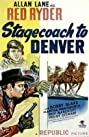 Stagecoach to Denver (1946) Poster