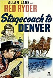 Stagecoach to Denver Poster