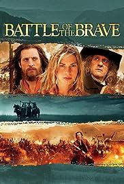 Battle of the Brave (2004) Nouvelle-France 1080p