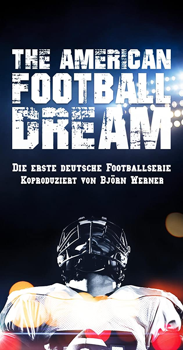 Download The American Football Dream or watch streaming online complete episodes of  Season1 in HD 720p 1080p using torrent