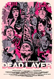 Dead Layer Poster