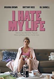 I Hate My Life Poster