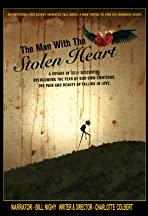 The Man with the Stolen Heart