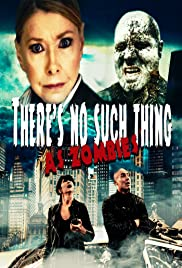 There's No Such Thing as Zombies Poster