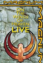 Magnum: On the Wings of Heaven - Live
