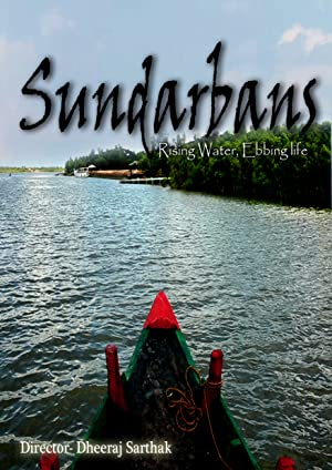 SUNDARBANS: RISING WATER EBBING LIFE