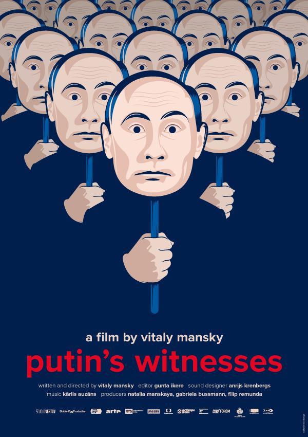 PUTINO LIUDININKAI (2018) / PUTINS WITNESSES