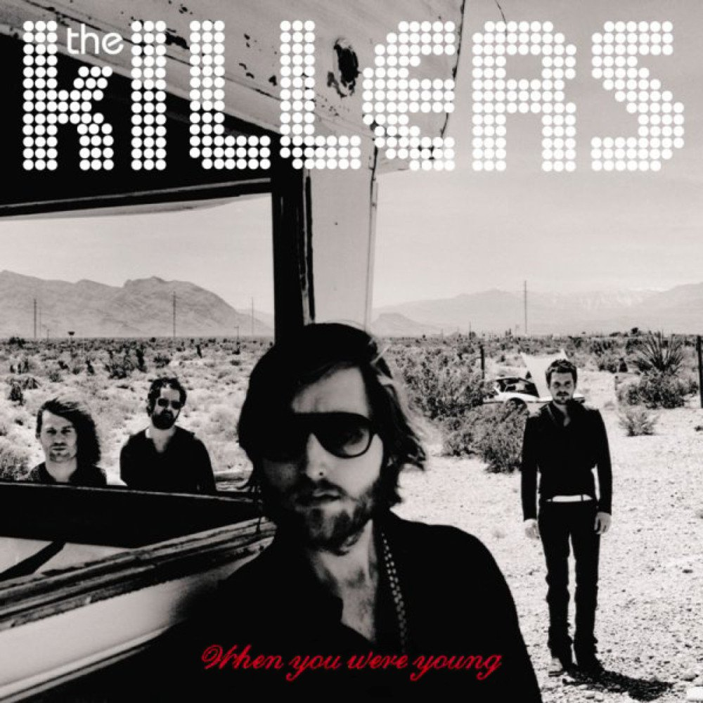 The Killers When You Were Young 2006